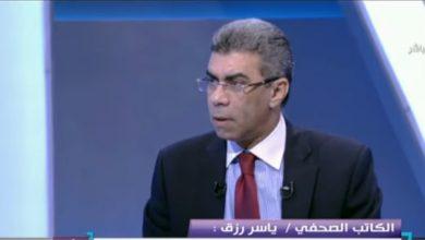 Photo of ياسر رزق يكشف التعديل الوزراى وحركة المحافظين القادمين