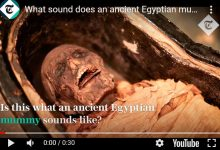 Photo of فيديو| تعرف علي قصة المومياء التي سمع صوتها بعد 3 آلاف عام من تحنيطها